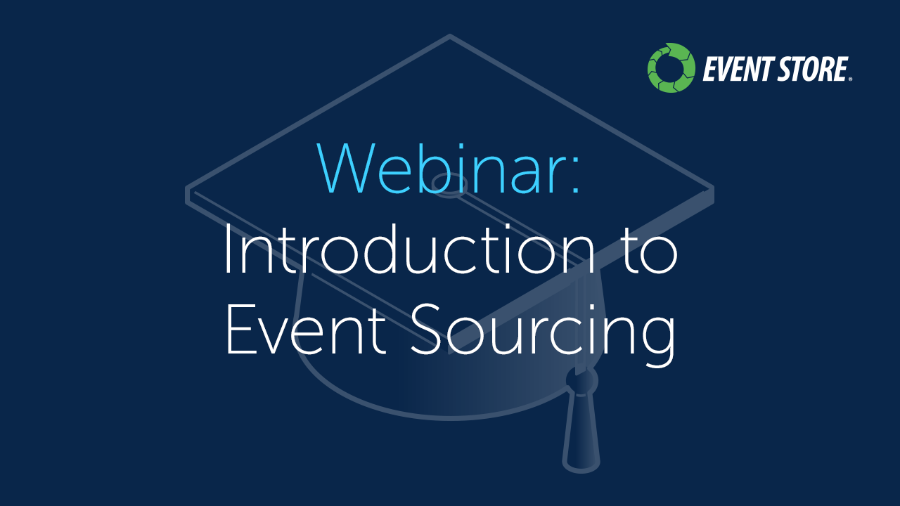 Watch our free webinar: Introduction to Event Sourcing